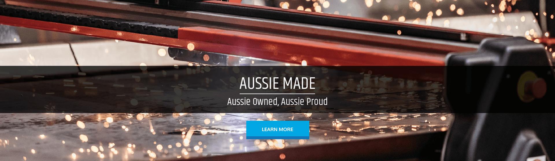 Aussie Made. Aussie Owned, Aussie Proud.